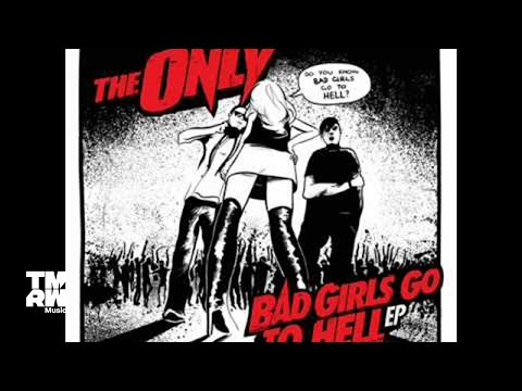 The Only - Bad Girls Go To Hell (Adventure Remix)