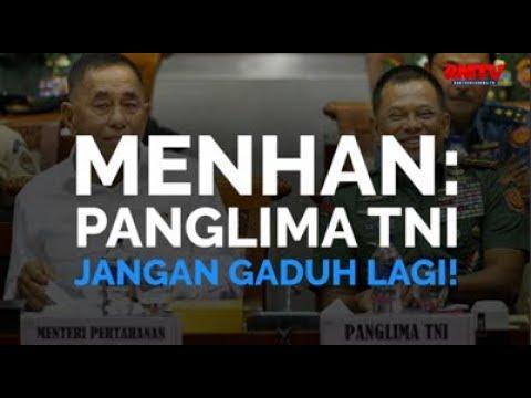 Menhan: Panglima TNI Jangan Gaduh Lagi!
