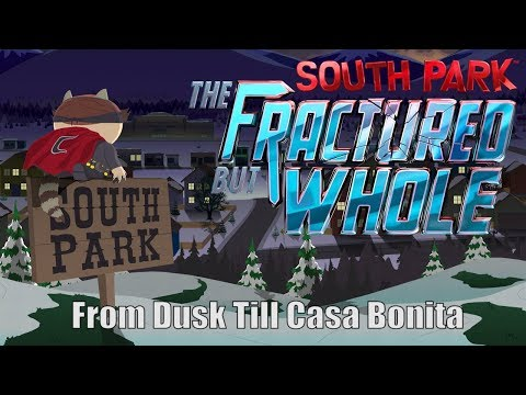 Twitch Livestream  South Park: The Fractured but Whole - From Dusk Till Casa Bonita DLC [Xbox One]