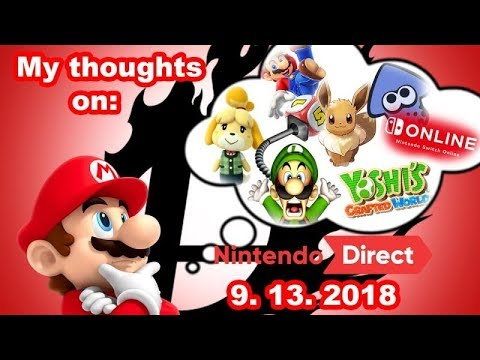 My Thoughts on Yesterday's Nintendo Direct! Nintendo Direct Reaction, 9/13/2018 (видео)