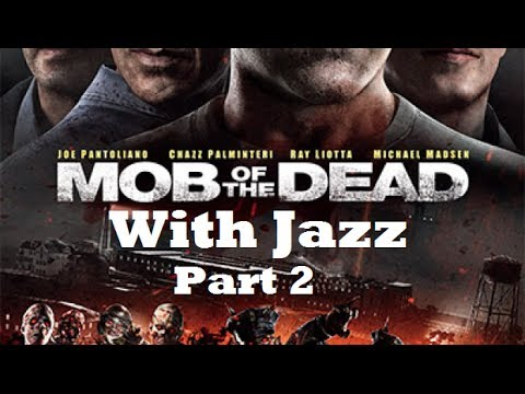 Jazz Plays MOB OF THE DEAD - Part 2 - Black Ops 2 Zombies