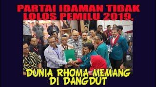 Video Partai Idaman Tidak Lolos Pemilu 2019, Dunia Rhoma Memang di Dangdut MP3, 3GP, MP4, WEBM, AVI, FLV Oktober 2017
