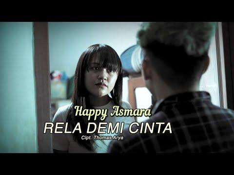Video Happy Asmara - Rela Demi Cinta ( Official Music Video ) download in MP3, 3GP, MP4, WEBM, AVI, FLV January 2017