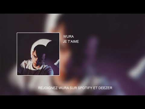 Wura - Je t'aime (Official Audio)