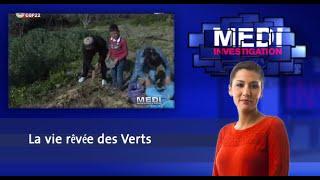 Medi Investigation: La vie rêvée des Verts