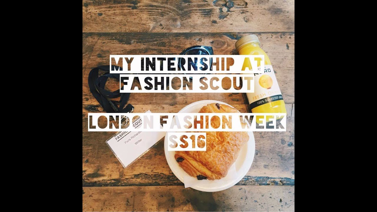 My Internship at Fashion Scout (London Fashion Week SS16)