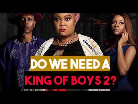 King of Boys 2 - Do We Really Need this Sequel?