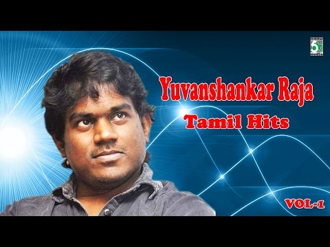யுவன்ஷங்கர் ராஜா   | Yuvan Shankar Raja Super Hit Tamil Video Songs Vol - 1