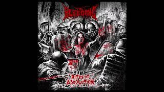 Download Lagu The Bleeding - Rites of Absolution (Full Album, 2017) Mp3