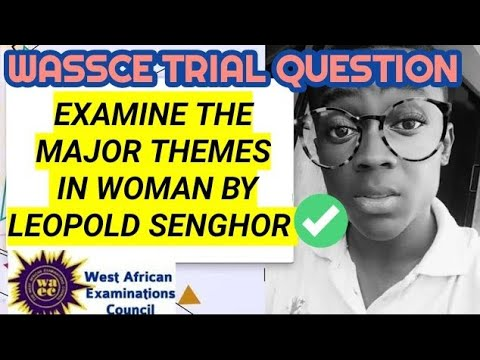 black woman - Leopold sedar Senghor (major themes in the poem)