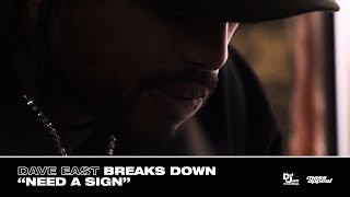 """Dave East - """"Need A Sign"""" (Deciphered)"""