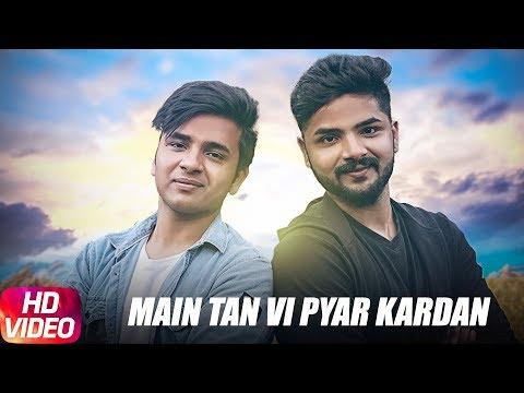 Main Tan Vi Pyar Karda Songs mp3 download and Lyrics