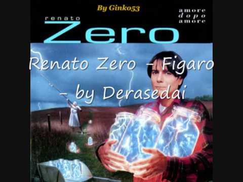, title : 'Renato Zero - Figaro'