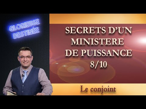Franck ALEXANDRE - Glorieuse Destinée : Secrets d'un ministère de puissance - Le conjoint