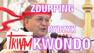 RYDZYK TRWAMKWONDO – ZDUPPING