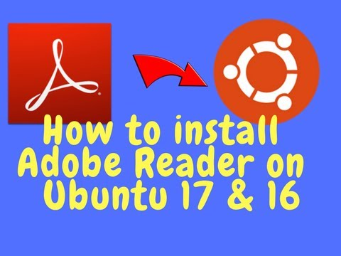 How To Install Adobe Reader On Ubuntu 17.04 or 16.04 || Install PDF Reader On Ubuntu Linux