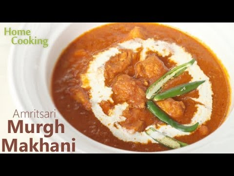 Amritsari Murgh Makhani | Ventuno Home Cooking