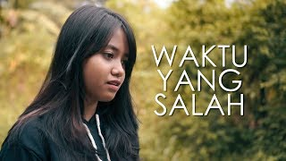 Video Waktu Yang Salah - Fiersa Besari (Cover) by Hanin Dhiya MP3, 3GP, MP4, WEBM, AVI, FLV Maret 2019