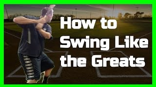 How to Swing Like the Greats