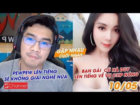 PewPew sẽ không giải nghệ nữa | Bạn gái cũ Hà Duy lên tiếng về vụ clip nóng - GNCN 10/5 - Thời lượng: 7 phút và 7 giây.