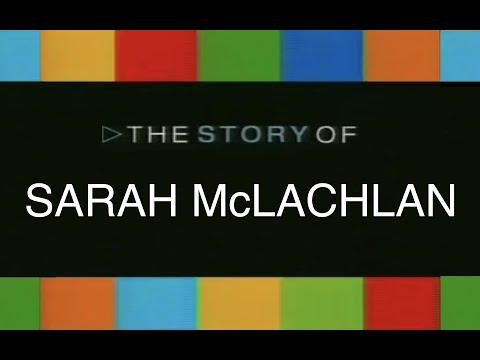 Sarah McLachlan The Story Of (2004)