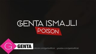 Genta Ismajli - Poison (Official Audio)