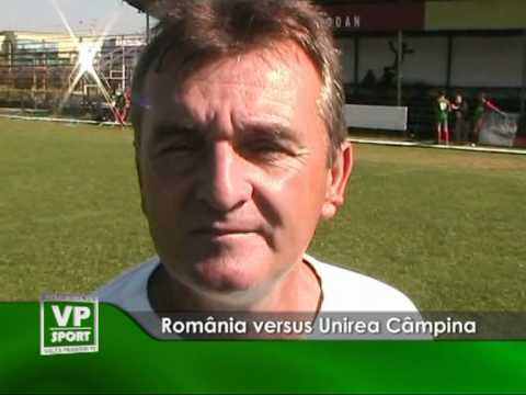 România versus Unirea Câmpina