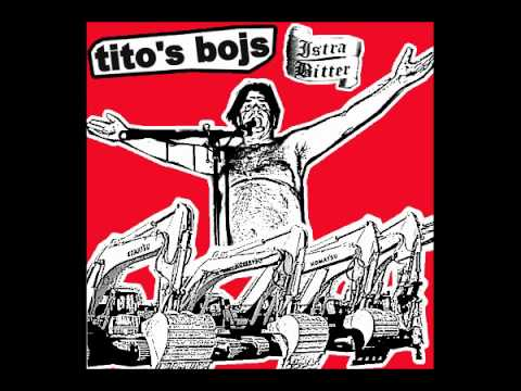 tito's bojs - istra bitter (audio only)