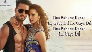 Video Dus Bahane 2.0 (LYRICS) - Baaghi 3 | Vishal, Shekhar Ft. KK, Shaan, Tulsi K | Tiger S, Shraddha K download in MP3, 3GP, MP4, WEBM, AVI, FLV January 2017