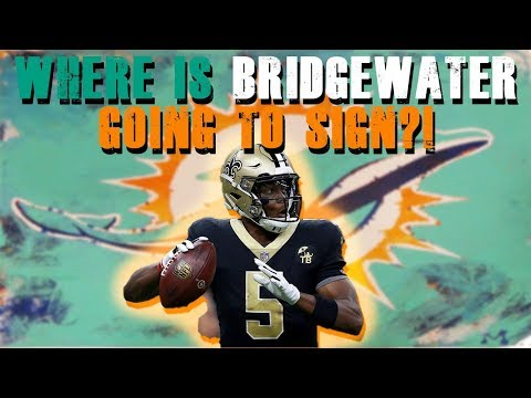 What Is Going On With Teddy Bridgewater Signing ?!?