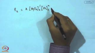 Mod-01 Lec-02 Reaction Rates And Rate Laws