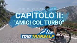 #02Transalp - Due amici col turbo