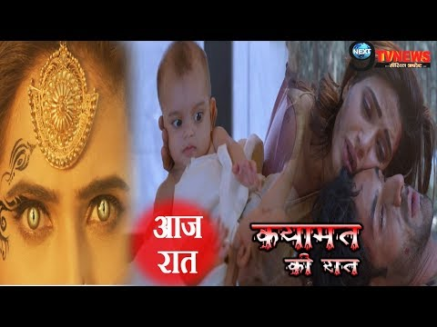 Qayamat Ki Raat-29th DECEMBER 2018 || Star Plus Serial || 55th Episode || Full Story REVEALED