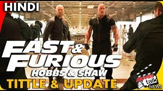 Fast & Furious: Present Hobbs & Shaw Update [Explained In Hindi]