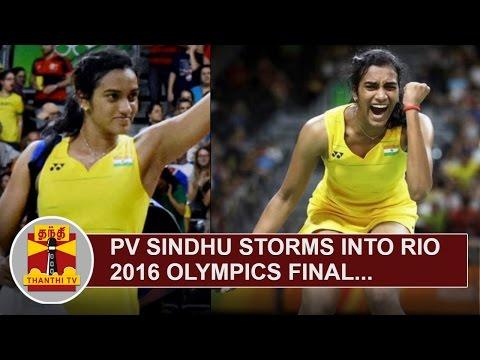PV-Sindhu-storms-into-Rio-2016-Olympics-Final--Thanthi-TV