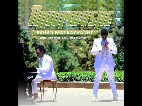 Bahati collaborates with Bongo's Rayvanny to release Nikumbushe