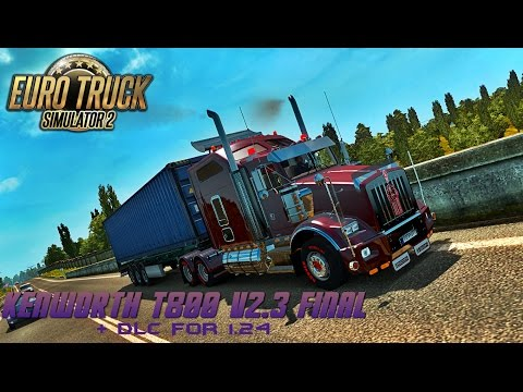 Kenworth T800 v2.3 Final + DLC for 1.24