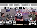 Download Lagu Real Tough Guys vs Fake Tough Guys | TFATK Highlight Mp3 Free