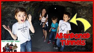 Exploring The Abandoned Tunnels / That YouTub3 Family