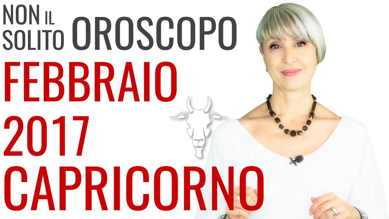 CAPRICORNO ★ OROSCOPO Febbraio 2017