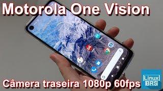 Tudocelular -  Motorola One Vision - Câmera traseira 1080p 60fps