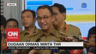 Video Ormas Minta THR, Ini Tanggapan Gubernur Anies MP3, 3GP, MP4, WEBM, AVI, FLV Desember 2018