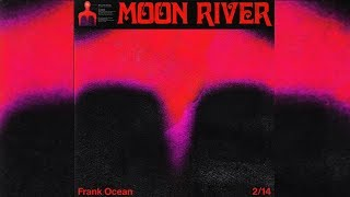 Frank Ocean - Moon River (Legendado)