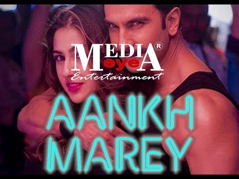 Aankh Marey | SIMMBA | Co