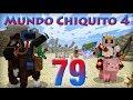 Mundo Chiquito 4 - Ep 79 - El LanzaChincheto (cañoncete)