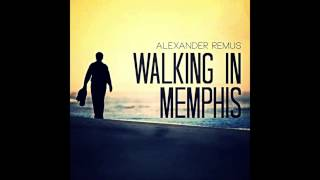 Alexander Remus & Juri Rother - Walking in Memphis (Remix) - YouTube