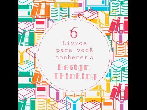 6 dicas de LIVROS para você conhecer o Design Thinking :: Alexandra Hütner