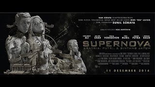 Nonton Supernova Official Trailer Film Subtitle Indonesia Streaming Movie Download