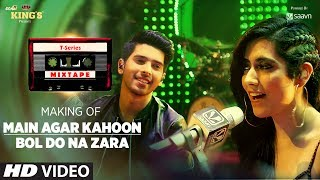 Watch the making of this beautiful mix Main Agar Kahoon/Bol Do Na Zara sung beautifully by Armaan Malik & Jonita Gandhi from #TseriesMixTape.___Enjoy & stay connected with us!► Subscribe to T-Series: http://bit.ly/TSeriesYouTube► Like us on Facebook: https://www.facebook.com/tseriesmusic► Follow us on Twitter: https://twitter.com/tseries► Follow us on Instagram: http://bit.ly/InstagramTseries