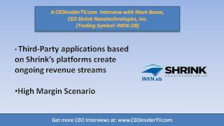 INKN Shrink Nanotechnologies (INKN.OB) Part 3 Of CEO Interview